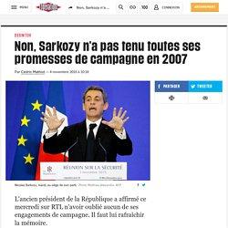 Non, Sarkozy n'a pas tenu toutes ses promesses de campagne en 2007