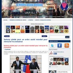 Sarkozy plaide pour un ordre social mondial pour retrouver la croissance