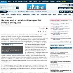 Sarkozy veut un service citoyen pour les mineurs délinquants