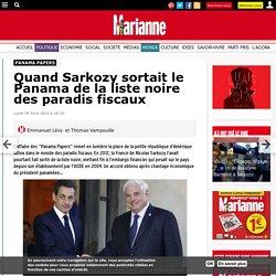 Quand Sarkozy sortait le Panama de la liste noire des paradis fiscaux