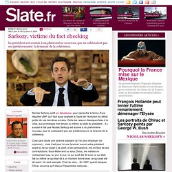 Sarkozy, victime du fact checking | slate