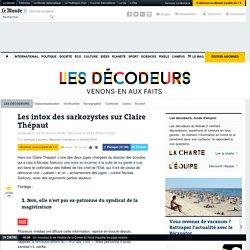 Les intox des sarkozystes sur Claire Thépaut