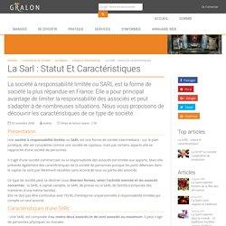 La SARL : statut et caractéristiques
