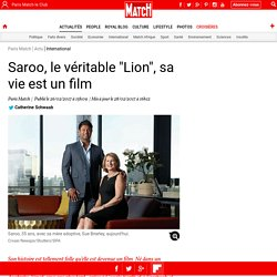 "Saroo, le véritable ""Lion"", sa vie est un film"