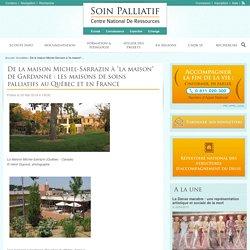 Maisons de soins palliatifs au Québec et en France