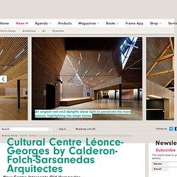 Cultural Centre Léonce-Georges by Calderon-Folch-Sarsanedas Arquitectes