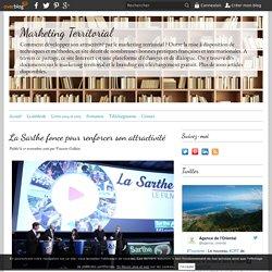La Sarthe fonce pour renforcer son attractivité