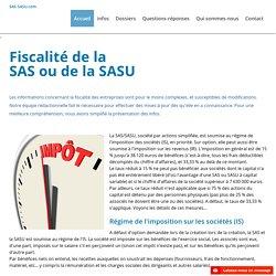 SAS : fiscalité de la SAS et SASU
