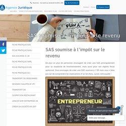 SAS soumise à l'impôt sur le revenu