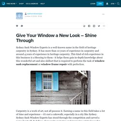 Give Your Window a New Look – Shine Through