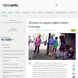 Dünyanın en şaşırtıcı eğitim sistemi: Finlandiya - EĞİTİMPEDİA