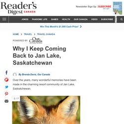 Why I Keep Coming Back to Jan Lake, Saskatchewan