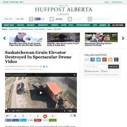 Saskatchewan Grain Elevator Destroyed In Spectacular Drone Video