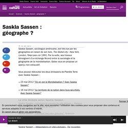 Saskia Sassen : géographe ?