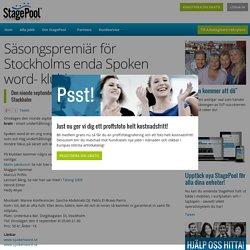 Säsongspremiär för Stockholms enda Spoken word- klubb