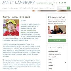 Sassy, Bossy, Back-Talk - Janet Lansbury