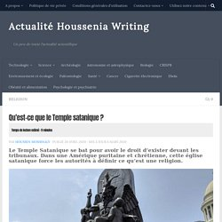 Qu'est-ce que le Temple satanique ? - Actualité Houssenia Writing