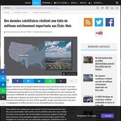 Des données satellitaires révèlent une fuite de méthane extrêmement importante aux États-Unis