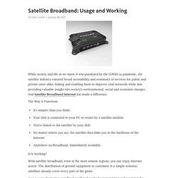Satellite Broadband: Usage and Working