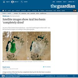 Satellite images show Aral Sea basin 'completely dried'