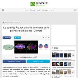 Photos - Le satellite Planck dévoile une carte de la première lumière de l'Univers