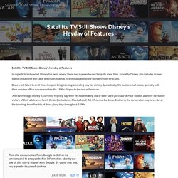 Satellite TV Still Shows Disney's Heyday of Features
