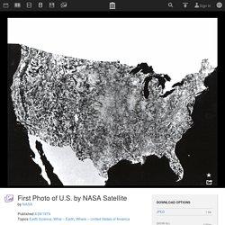 First Photo of U.S. by NASA Satellite : NASA