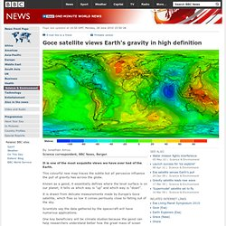 Goce satellite views Earth's gravity in high definition