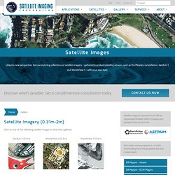 Satellite Images: QuickBird, IKONOS, LANDSAT
