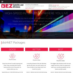 Get Dish High Speed Satellite Internet Service - EZ SATELLITE & WIRELESS