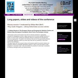 BnF - IFLA 2014 Satellite Meeting - Linked Data in Libraries: Let's make it happen! - Program