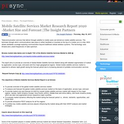 Mobile Satellite Services Market Research Report 2020 -Market Size and Forecast