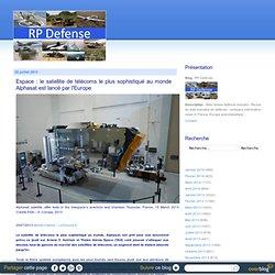Espace : le satellite de télécoms le plus sophistiqué au monde Alphasat est lancé par l'Europe