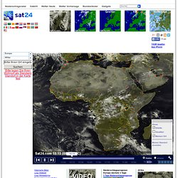 Afrika Wetter Satellitenbilder, Wolken, Bewölkung, Regen, Blitze und Gewitter und Sonne über Afrika - Quelle: SAT24.com