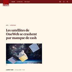 Les satellites de OneWeb se crashent
