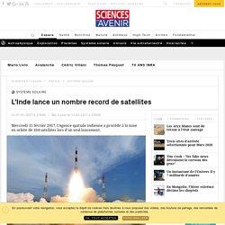 L'Inde va lancer 103 satellites en une seule fois : un record ! - Sciencesetavenir.fr