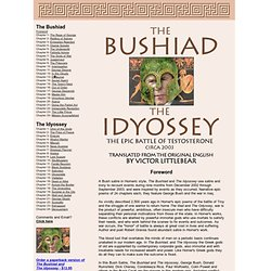 Bush Satire - The Bushiad and The Idyossey - Its a Homer