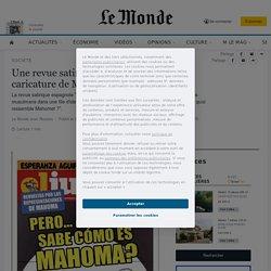 Une revue satirique espagnole publie une caricature de Mahomet