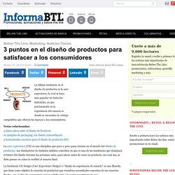 3 puntos en el diseño de productos para satisfacer a los consumidores