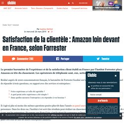 Satisfaction de la clientèle : Amazon loin devant en France, selon Forrester