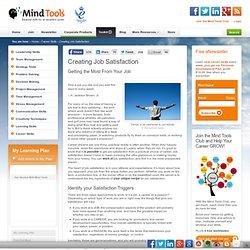 Creating Job Satisfaction - Career Development from MindTools.com