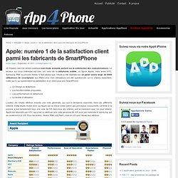 Apple: numéro 1 de la satisfaction client parmi les fabricants de SmartPhone