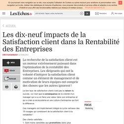 Les dix-neuf impacts de la Satisfaction client dans la Rentabilité des Entreprises