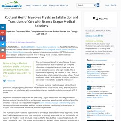Kootenai Health Improves Physician Satisfaction and Transitions of Care with Nuance Dragon Medical Solutions