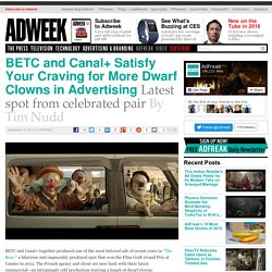 BETC and Canal+ Satisfy Your Craving for More Dwarf Clowns in Advertising