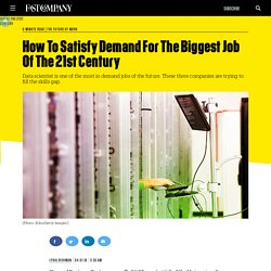 How To Satisfy Demand For The Biggest Job Of The 21st Century