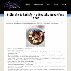 9 Simple & Satisfying Healthy Breakfast Ideas - Life Like Lunden