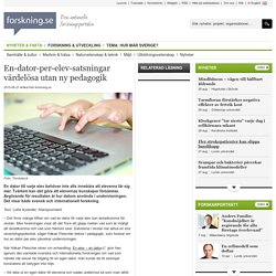 En-dator-per-elev-satsningar värdelösa utan ny pedagogik