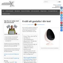 6 sätt att gestalta i din text