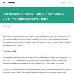 Satta Matka Main Time Bazar Matka Result Today Record Chart